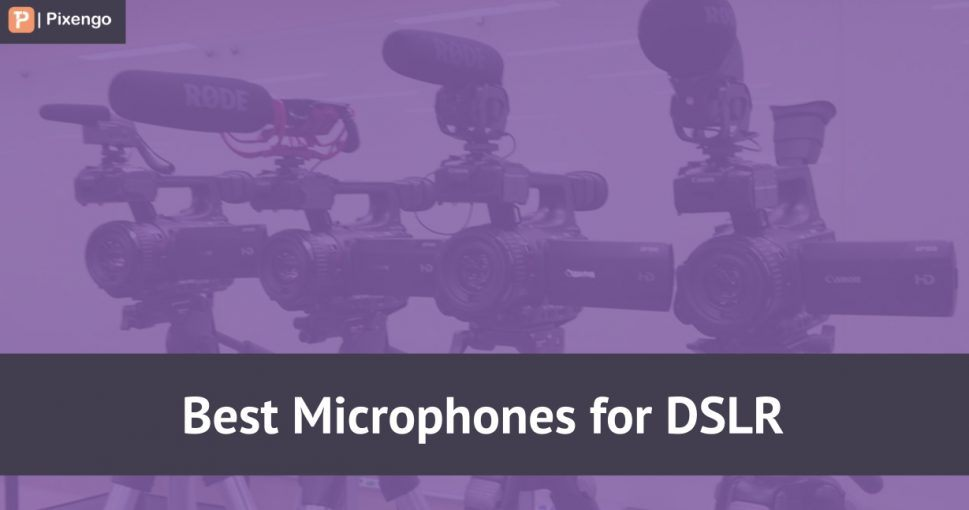 best microphone for dslr