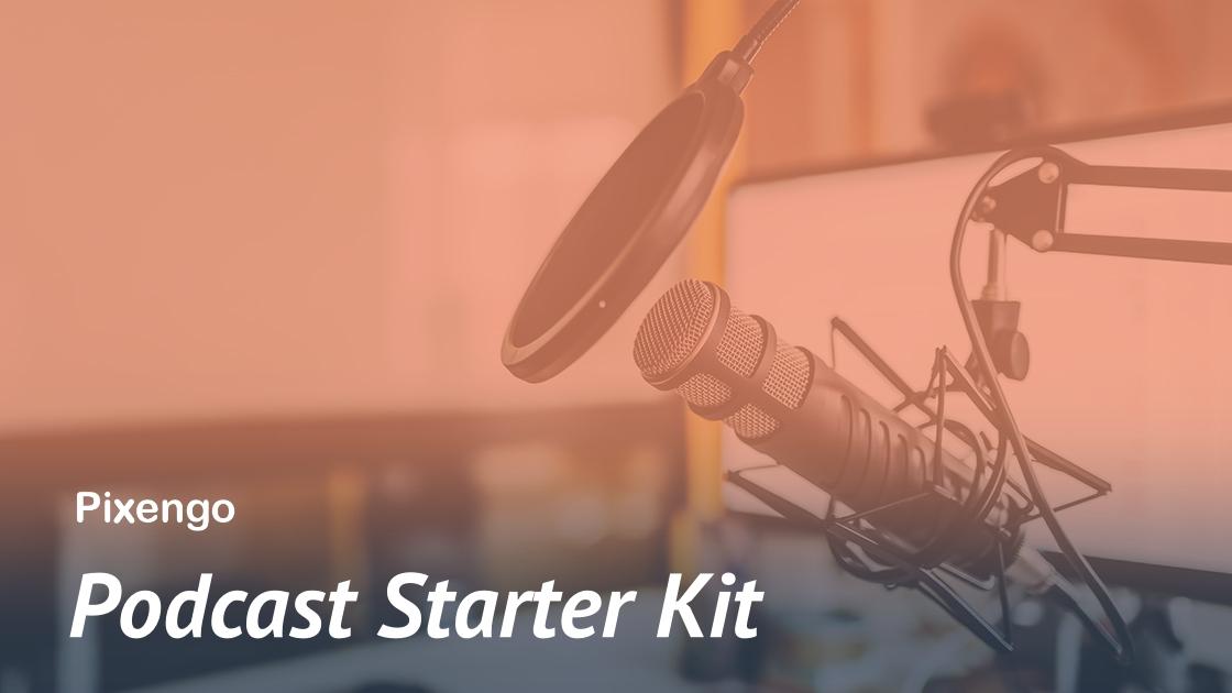 podcast starter kit